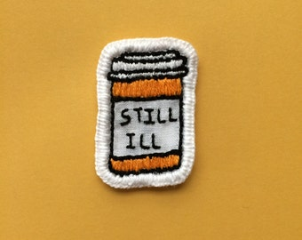 Still Ill - The Smiths Pill Bottle hand embroidered patch