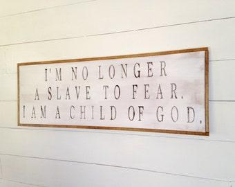 I Am A Child of God Farmhouse Sign