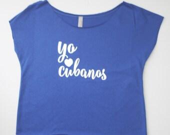 Yo Amo Cubanos Slouchy Tee