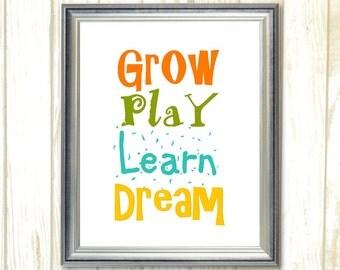 Nursery Art, Grow Play Learn Dream nursery wall art, Playroom Wall Art, Kids Room Decor, Digital Instant Download, Printable Playroom