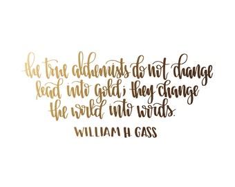 William H. Gass Quote {Digital Download}