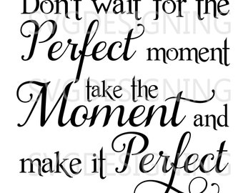 Perfect Moment SVG PNG DXF file