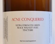Ultra Strength Green Black Walnut Hull Tincture 32 Oz. by Acne Conquered