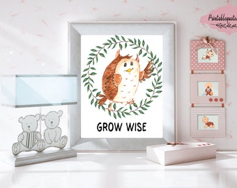 Grow wise little owl, Grow wise printable quote, Printable nursery art, Nursery printable art, Nursery printables, Nursery print, Printable