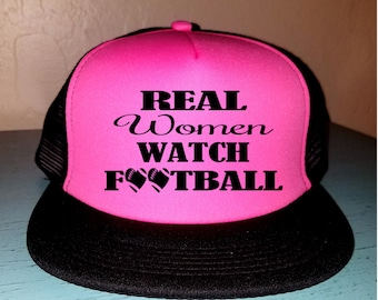 Real Women Watch Football Trucker Hat Snapback Hat Custom Trucker Hat Gameday Trucker Hat Sports Mom Football Mom Hat
