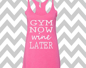 Gym Now Wine Later Tank Top Running Tee Exercise Tank Wine Tee Running Tank Top Cute Womens Gym Tank Top