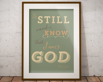 PRINTABLE art- Psalm 46:10, Be Still and Know that I am God Bible verse, inspiration yellow green moss butter Christian cubicle dorm instant