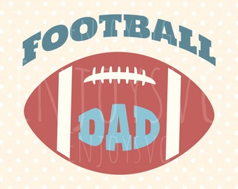 Football Dad SVG Football SVG Football SVG file sports svg football Dad Svg File Cricut Files Svg Silhouette Cut Files Dxf Cutting Files