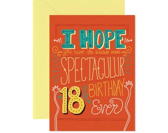 I Hope You Have a Spectacular 18th Birthday Card