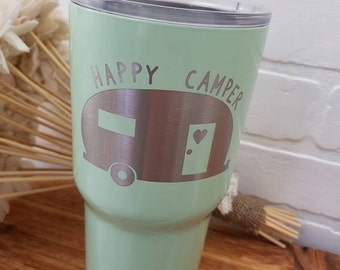 Tumbler - Stainless Steel - SIC Cups - Seriously Ice Cold - Laser Engraved - Happy Camper - Personalized Cup - Powder Coated Tumbler - Hot