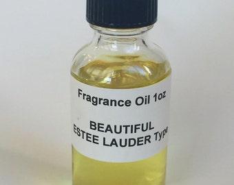 BEAUTIFUL ESTEE LAUDER Type Fragrance Oil 1oz