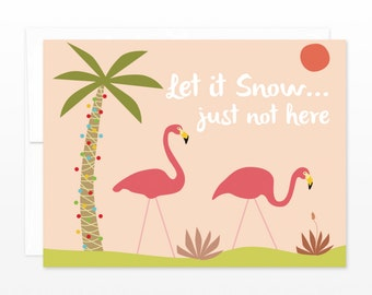 Funny Flamingo Christmas Card, Snow birds Holiday Greeting Card, No Snow, California Christmas, Hawaii Christmas, Florida Christmas