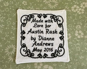 Personalized Custom Embroidered Label.  For Quilts, Tablerunners, Clothing and More.