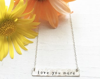 Love You More Necklace Sterling Silver Hammered Bar Pendant Gift for Mother's Day
