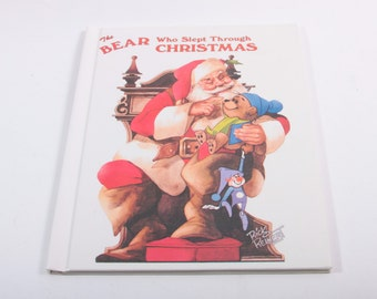 The Bear who Slept through Christmas - Rick Rienert - VINTAGE PICTURE BOOK ~ The Pink Room ~ 161216