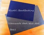 Ultrasuede with Free Nicoles BeadBacking Dark Blue Steel   Bt61