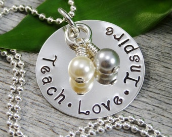 Ready to Ship - Hand Stamped Jewelry - Personalized Jewelry - Teach Love Inspire Necklace - Sterling Silver Necklace - Teacher Appreciation