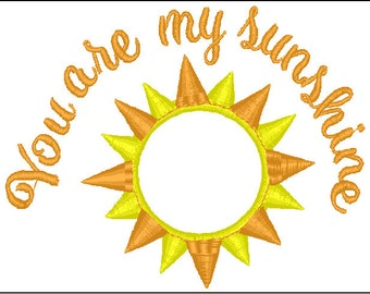 You are my sunshine embroidery applique file