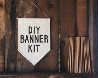 DIY BANNER KIT / Pre-Order Sale / affirmation banner, wall hanging, pennant flag, make your own, handmade, custom, positive quote wallbanner