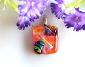 Orange Glass Pendant - Dichroic Glass Pendant -  Multi-colored Pendant - Fused Glass Pendant - Bold Statement Pendant -