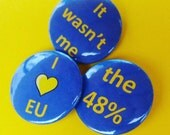 """3 EU pin badges 25mm (1"""") be proud of your vote! Remain."""