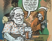 Charles Bukowski Beer Quote one of a kind testprint