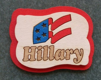 Hillary 2016 Wooden Campaign Button - Abstract Flag
