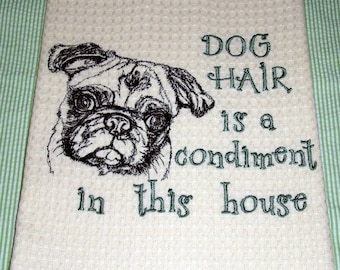 Dog Hair is a Condiment - Tea Towel - Kitchen Towel - Dish Towel - Home Decor - Breed Outline