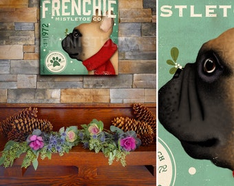 Frenchie French Bulldog Dog Mistletoe Company graphic artwork on gallery wrapped canvas by stephen fowler
