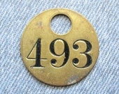 Miners Brass Number 493 Tag Antique Coal Mining Tool Id Check Painted Numbered Fob Token Rustic Relic for Repurpose