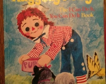 Vintage 1974 Golden Book Raggedy Andy I Can Do It, You Can Do It Book