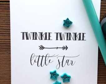 Quilled  stars greeting card // TWINKLE TWINKLE little star // quilled teal stars // made in Canada
