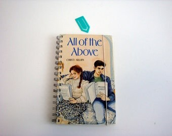 All of the Above Notebook / Especially for Girls Journal / Quirky Notebook Valentine Gift