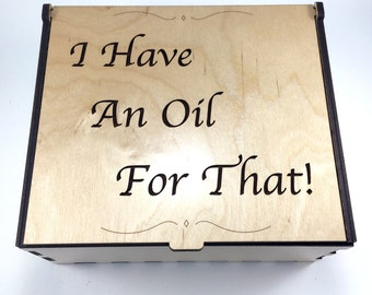 Essential Oil Box, 42 Slots, I Have An Oil For That, Aromatherapy Storage Box, Wood Essential Oil Case, Aromatherapy Oil Organizer