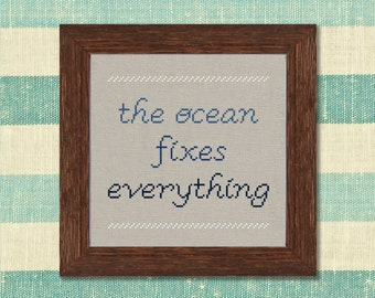 The Ocean Fixes Everything. Romantic Nautical Text Cross Stitch PDF Pattern