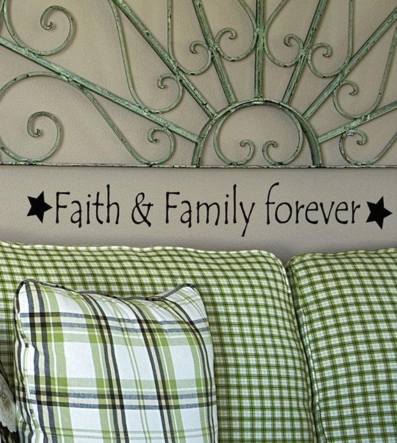 Faith and Family Forever vinyl wall decal words, Religious decor, faith quotes, family room decor, farmhouse style, wall stickers, Primitive