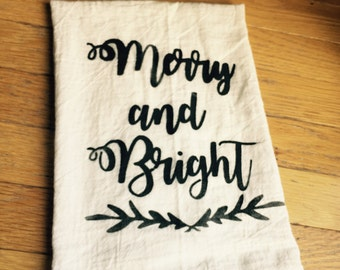 Flour sack towel ~ Merry and Bright ~ tea towel ~ kitchen towel ~ multiple color options Christmas