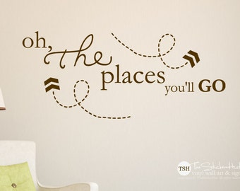 Oh The Places You'll Go - Bedroom or Nursery Decor - Vinyl Lettering - Vinyl Wall Art Words Decals Graphics Stickers Decals 1931