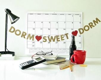 "MINI Dorm Sweet Dorm Banner, Off to College Gift, Back to School, Dorm Room Decoration, 1.5"" Glitter Letter Garland, Desk Sign Bunting"