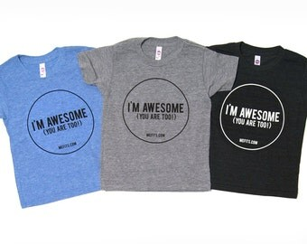 Kids T-Shirt I'm Awesome, Toddler T-Shirt, Short Sleeve T-Shirt, I'm Awesome, You are Too