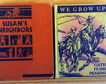 Vintage Reader Book Lot We Grow Up & Susan's Neighbors at Work 1930s Illustrated