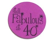 40th Birthday Stickers - Still Fabulous at 40, Round 1 1/2 Inch Handmade Stickers, Purple, Set of 12 - READY To SHIP