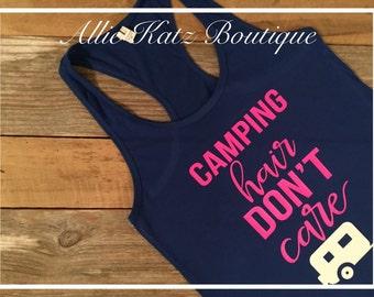 Camping Hair Dont care racerback tank top