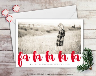 Fa La La La La Photo Holiday Card - Photo Christmas Card - Printable Winter Photo Card - New Years Card - Red Holiday - Personalized - WH218