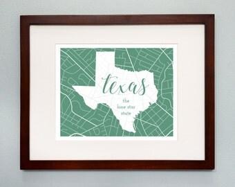 Texas State Map Print - 8x10 Wall Art - Texas State Nickname - Typography - Housewarming Gift