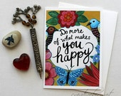 Do More of What Makes You Happy - 5x7 Blank Greeting Card with Envelope