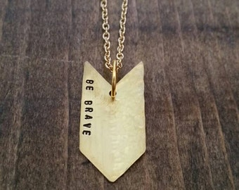 Be Brave Hand Stamped Arrow Necklace