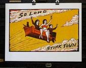 So Long, Stinktown