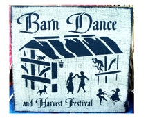 Barn Dance and Harvest Festival primitive wood sign fall