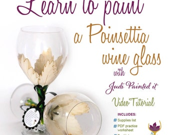 DIY, Wine glass painting, how to paint glass, paint a Poinsettia, video tutorial, workbook, DIY,  diy painted wine glass, paint your own